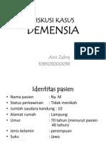 DISKUSI KASUS Dementia Aini