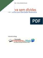 Viva sem dívidas - Tenha sua liberdade Financeira.pdf