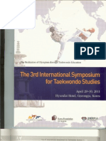 Shin JL, Choi C, Jeong HK. Taekwondo as the direction of 21st century education. Proceedings of The 3rd International Symposium for Taekwondo Studies. Kyunghee University, Gyeongju, Republic of Korea, April 29-30. 2011;45-50.