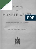 Catalogo delle monete arabe esistenti nella Biblioteca comunale di Palermo / compilato dal can. Bartolomeo Lagumina