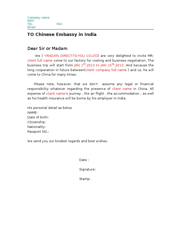 TO Chinese Embassy in India: Dear Sir or Madam