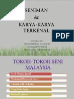 SENIMAN MALAYSIA DAN HASIL KARYA