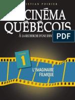 Poirier, C. - Le cinéma québécois - A la recherche d'une identité ? Tome 1 L'imaginaire filmique