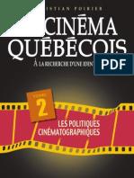 Poirier, C. - Le cinéma québécois - A la recherche d'une identité Tome 2 Les politiques cinématographiques