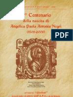 V Centenario della nascita di Angelica Paola Antonia Negri (1508-2008)