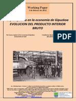 El franquismo en la economía de Gipuzkoa. EVOLUCION DEL PRODUCTO INTERIOR BRUTO (Es) The Franco regime in the economy of Gipuzkoa. EVOLUTION OF GDP (Es) Frankismoa Gipuzkoaren ekonomian. BPG-REN BILAKAERA (Es)