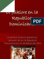 El Folklore en La Republica Dominicana