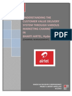 UNDERSTANDING THE CUSTOMER VALUE DELIVERY SYSTEM THROUGH VARIOUS MARKETING CHANNELS IN BHARTI AIRTEL, Hyderabad