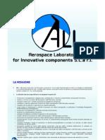 Relazione della Società consortile ALI presentata nel corso dell'incontro che si tenuto l'11 gennaio 2013 al Science Centre di Città della Scienza, Bagnoli, Napoli
