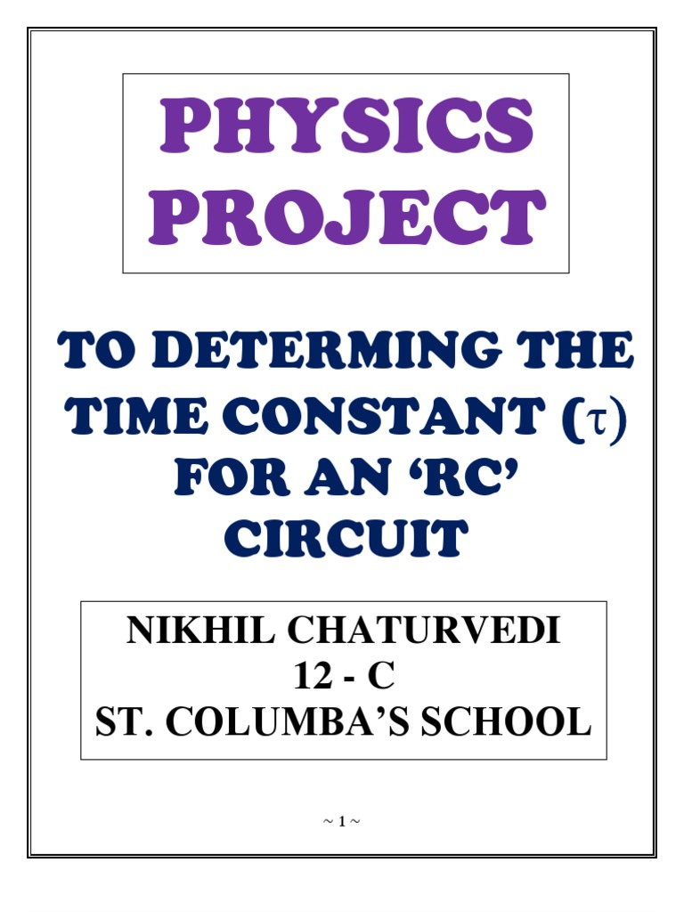 12th Physics Project Capacitor Electric Power The Time Constant Of An Rc Circuit First