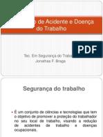 Prevenção de Acidente e Doença do Trabalho.pptx