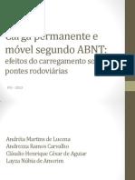 Carga permanente e  móvel segundo ABNT