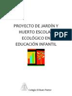 C. El Buen Pastor proyecto de jardín y huerto escolar en EI