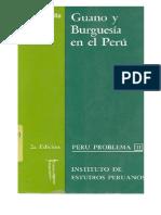 Heraclio Bonilla - Guano y burguesía en el Peru
