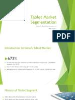 Indian Tablet Market Segmentation