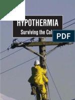 Hypothermia - Surviving the Cold