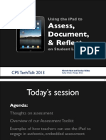 Using the iPad to Assess, Document, and Reflect on Student Learning - TechTalk 2013