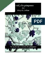 La Vid y Los Pampanos Por Perry Cotham Ic