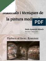 Materials i tècniques de la pintura medieval