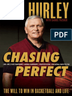 Chasing Perfect; The Will to Win in Basketball and Life