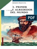 ANTONIO PIGAFETA,Primer Viaje Alrededor Del Mundo