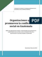 Organizaciones Que Promueven La Conflictividad Social en Guatemala-Marzo 2012- (1)