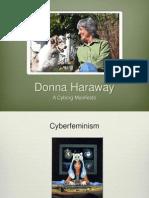 """Haraway""""s A Cyborg Manifesto"""