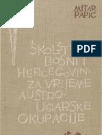 skolstvo u BiH za vrijeme austrougarske okupacije-Mitar Papić