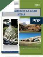 Trabajo Final de Caminos I, En La Edad Media