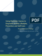 Using Electronic Games to Empower Self-Care 2008 09