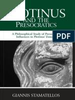 Stamatellos - Plotinus and the Presocratics