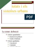 Les Ciutats i Els Sistemes Urbans