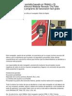 QtWeb, Navegador Portable Basado en Webkit y Qt Framework Unprecedented Report Unearths the Deceptive Strategies of the Programa de Facturacion Facil Gratis.20130204.225406