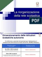 Riorganizzazione Rete Scolastica MIUR 20 Gennaio 2009