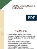 MONITORING LINGKUNGAN & BIOMONITORING BAHAN TOKSIK TIMBAL