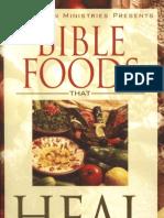 Bible foods that heals Benny Hinn