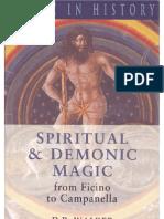 D. P. Walker, Spiritual and Demonic Magic from Ficino to Campanella