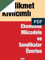 Hikmet Kivilcimli - Ekonomik Mucadele Ve Sendikalar Uzerine.