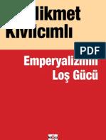 Hikmet Kivilcimli - Emperyalizmin Los Gucu