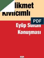 Hikmet Kivilcimli - Eyup Sultan Konusmasi (2)
