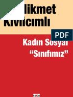 Hikmet Kivilcimli - Kadin Sosyal Sinifimiz