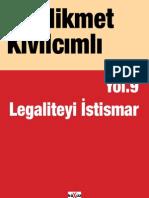 Hikmet Kivilcimli - Yol - 9 - Legaliteyi Istismar.