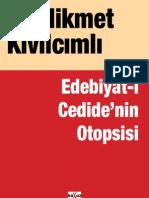 Hikmet Kivilcimli - Edebiyat-I Cedidenin Otopsisi