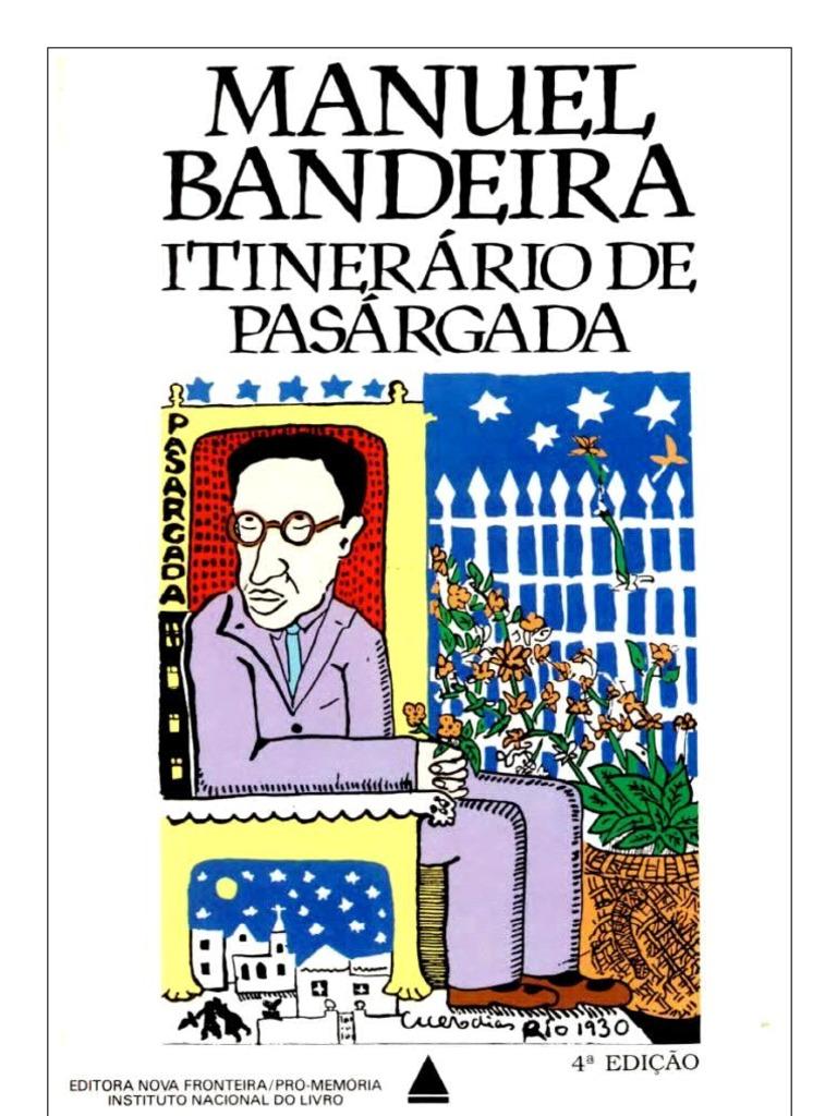 27a36360628 41197501 Itinerario Em Pasargada Manuel Bandeira