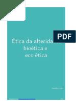 Etica Alteridade e Bioetica