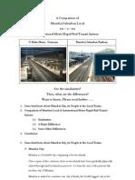 A Comparison of Mumbai Suburban Local viz – a – viz International Metro Rapid Rail Transit System.