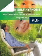Panduan Self Hypnosis untuk meredam emosi