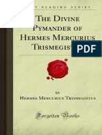 The Divine Pymander of Hermes Mercurius Trismegistus