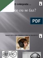 Profissão do Intérprete por Sávio Bezerra