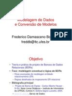 Banco de Dados - EP - Aula 05&06 - Modelagem de Dados - MER Para MR